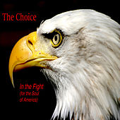 In the Fight (For the Soul of America) de Choice