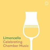 Limoncello: Celebrating Chamber Music by Various Artists
