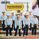 Derrumbes by Grupo Prisionero
