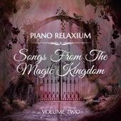 Songs from the Magic Kingdom, Vol. 2 von Piano Relaxium