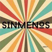 Mely (2021 Remasterizado) by Sinmenos