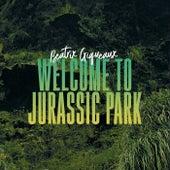 Welcome To Jurassic Park de Beatrix Giqueaux