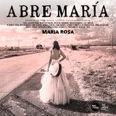 Abre María by Maria Rosa