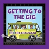 Getting to the Gig by The Little Rockers Band