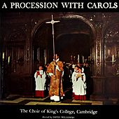 A Procession With Carols de Choir of King's College, Cambridge