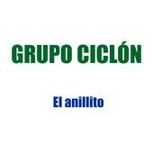 El Anillito von Grupo Ciclón