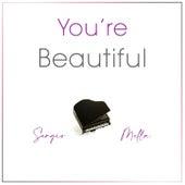 You're Beautiful de Sergio Mella