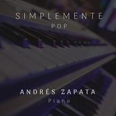 Simplemente Pop by Andres Zapata