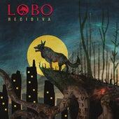 Recidiva by Lobo