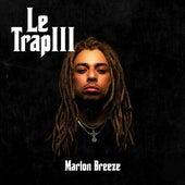 Le Trap 3 de Marlon Breeze
