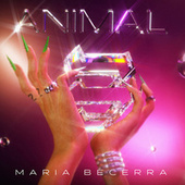 Animal de Maria Becerra
