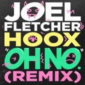 Oh No (Remix) von Joel Fletcher
