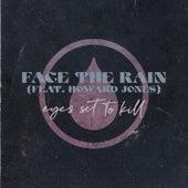 Face the Rain (feat. Howard Jones) by Eyes Set to Kill