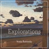 Explorations by Sonia Rubinsky