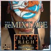 FILTHYRICH Remixtape by Filthy Rich