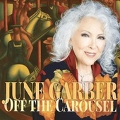 Off The Carousel by June Garber
