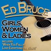 Girls, Women & Ladies de Ed Bruce