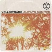 Always Summer - Single by Yellowcard