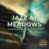 Jazz at Meadows by The Meadows Jazz Collective