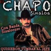 Quisieron tumbar al jefe fra El Chapo De Sinaloa