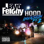 HOOD INVASION Pt. 2 by Jayo Felony
