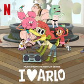 I Heart Arlo (Music From The Netflix Series) by Various Artists