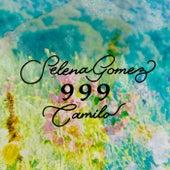 999 by Selena Gomez & Camilo