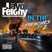 IN THE TRENCHES Pt. 2 by Jayo Felony