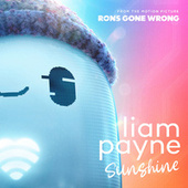"""Sunshine (From the Motion Picture """"Ron's Gone Wrong"""") by Liam Payne"""