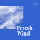 Fresh Wind by Marantha Music