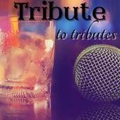 Tribute to tributes de Various Artists