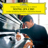 Chopin: Piano Concerto No. 2; Scherzi by Seong-Jin Cho