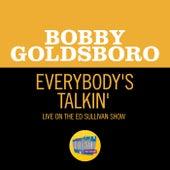 Everybody's Talkin' (Live On The Ed Sullivan Show, February 8, 1970) de Bobby Goldsboro