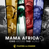Mama Africa de Playing For Change