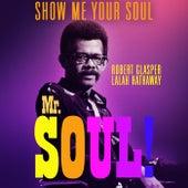Show Me Your Soul de Lalah Hathaway