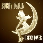Dream Lover van Bobby Darin