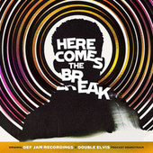 Here Comes The Break (Original Def Jam Recordings x Double Elvis Podcast Soundtrack) by Various Artists