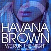 We Run The Night (10th Anniversary Remixes) de Havana Brown