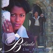Um Momento fra Belinda