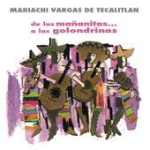 De las Mañanitas.. a las Golondrinas de Mariachi Vargas de Tecalitlan