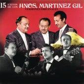 15 Éxitos de los Hermanos Martínez Gil von Hermanos Martínez Gil