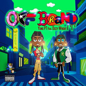 Off Brand by Yung PT