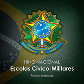 Hino Nacional das Escolas Cívico Militares by Roney Marczak