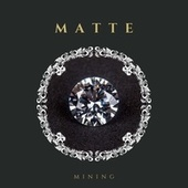 Mining by Matt.e