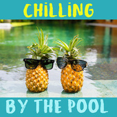 Chilling By The Pool de Various Artists