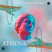 ATHENA by Prince Johann George V