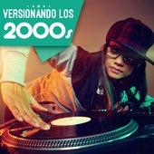 Versionando Los 2000s by Various Artists