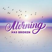 Morning Has Broken von Various Artists