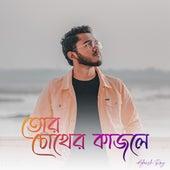 Tor Chokher Kajole by Adarsh Ray