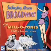 Swinging Down Broadway by The Mell-O-Tones